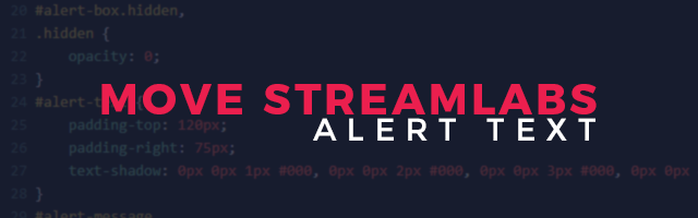 How to Move Streamlabs Alert Text - Easy Tutorial - Streamplay Graphics